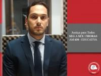 Advogado fala sobre Direito Imobiliário no Justiça para Todos
