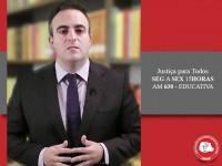 Improbidade administrativa é tema do Justiça para Todos