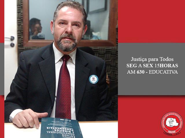 Juiz fala sobre Direitos fundamentais e Estado Constitucional no Justiça para Todos