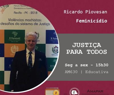 Juiz Ricardo Piovesan fala sobre ações promovidas pelo grupo de trabalho de feminicídio no estado