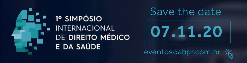 1ª Simpósio Internacional de Direito Médico e da Saúde