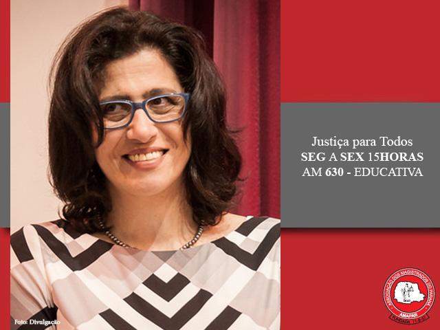 Participação feminina no Poder Judiciário é tema do Justiça Para Todos