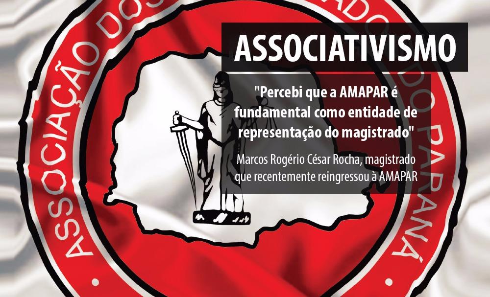 Representatividade da magistratura desempenhada pela AMAPAR contribuiu para o reingresso do juiz Marcos Rocha