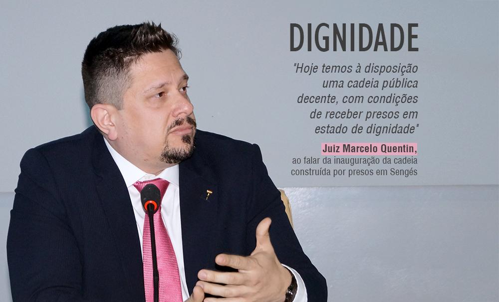 """Marcelo Quentin mostra que """"vive"""" a comarca de Sengés com a inauguração de cadeia construída por presos"""