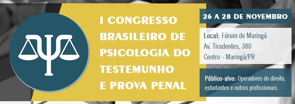 Psicologia do testemunho e prova penal serão temas de congresso brasileiro da AMAPAR e EMAP