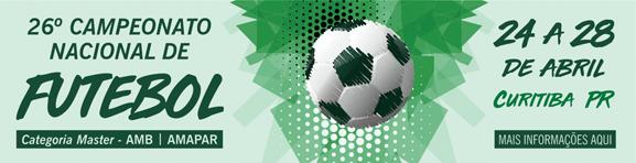 26º Campeonato Nacional de Futebol - Curitiba/PR