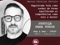Magistrado fala como conduz de forma equilibrada as competências como Juiz e Gestor