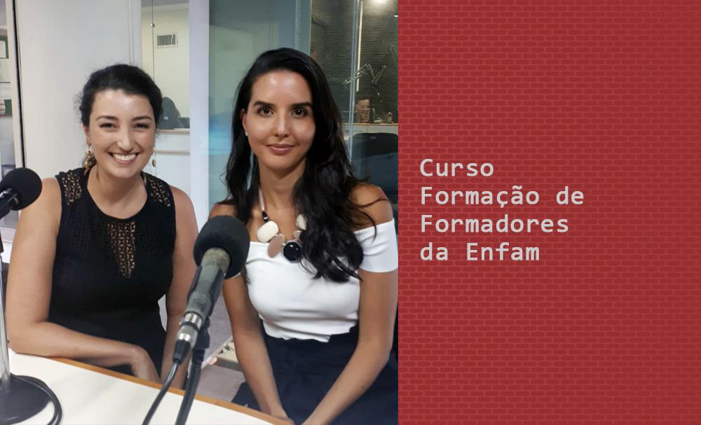Magistradas paranaenses falam sobre a participação no Curso Formação de Formadores da Enfam em Brasília