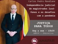 A independência judicial de magistrados lusófonos e os desafios com a pandemia