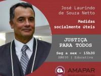 Medidas socialmente úteis foi o tema da entrevista com o desembargador José Laurindo