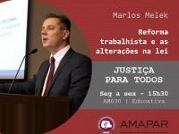 Juiz Marcos Melek  traz esclarecimentos sobre a reforma trabalhista
