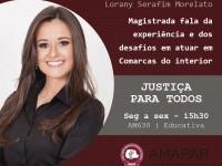 Magistrada fala da experiência e dos desafios em atuar em Comarcas do interior