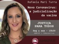 Novo Coronavírus: a judicialização da vacina