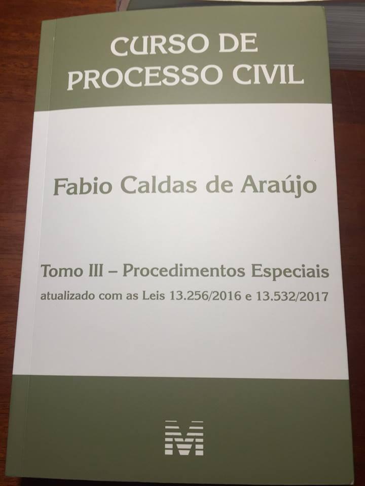 """Juiz Fábio Caldas lança o livro """"Curso de Processo Civil – Tomo III procedimentos especiais"""""""