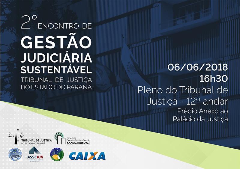 Inscrições abertas para o 2º encontro de Gestão Judiciária Sustentável no TJ-PR