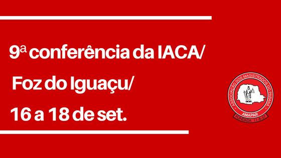 Associados da AMAPAR têm 50% de desconto na inscrição para a conferência da IACA, em Foz do Iguaçu