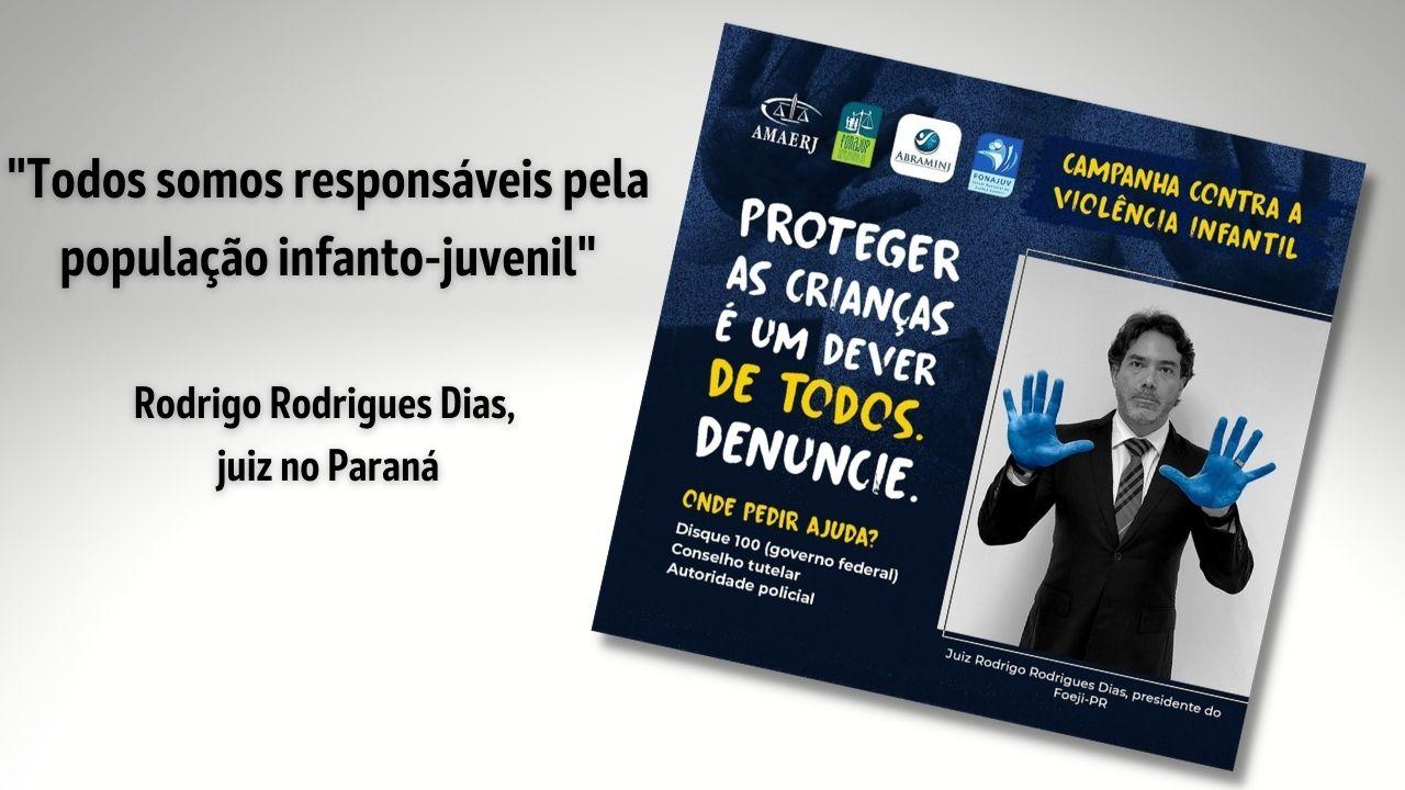 Presidente do FOEJI-PR adere à campanha da AMAERJ contra a violência infantil