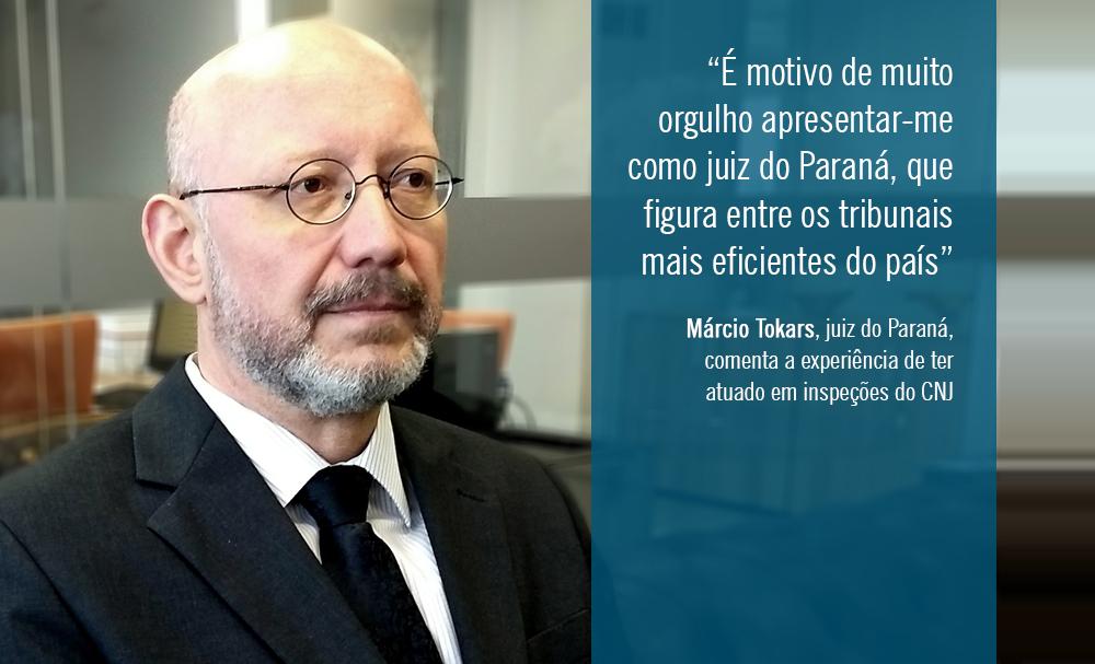 Márcio Tokars comenta à AMAPAR a experiência de ter atuado em inspeções do CNJ
