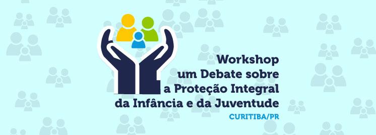 Corregedor João Otávio de Noronha (CNJ e STJ) abre workshop sobre Infância e Juventude nesta quinta-feira (3), na sede da AMAPAR